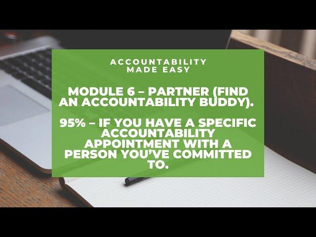Accountability Made Easy - Module 6