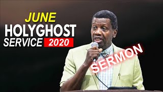 PASTOR E.A ADEBOYE SERMON @ RCCG JUNE 2020 HOLY GHOST SERVICE