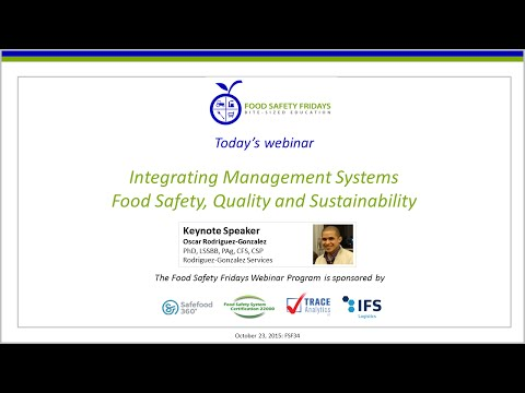 Integrating Management Systems Food Safety, Quality and Sustainability