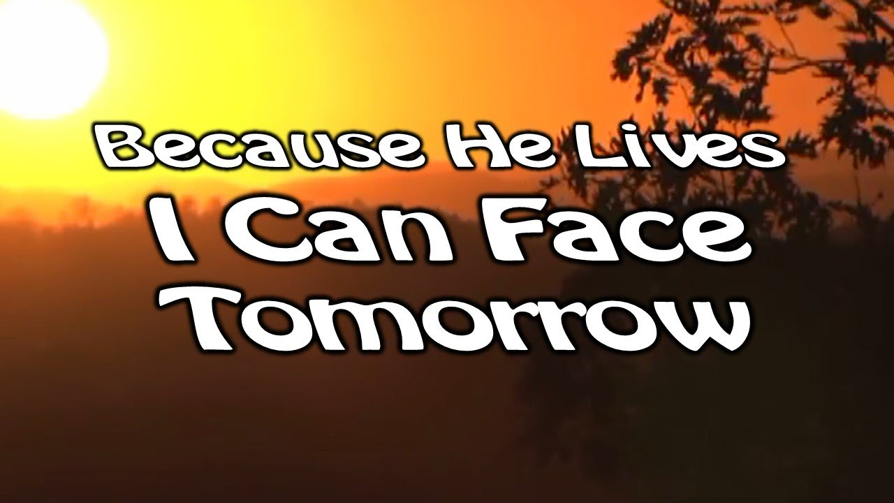 Because He Lives - Bill Gaither