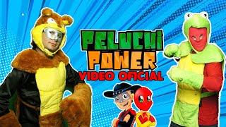 Peluchi Power Vídeo Oficial / Manito y Maskarin