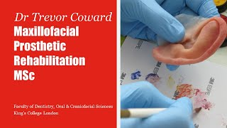 Maxillofacial Prosthetic Rehabilitation MSc overview | King's College London