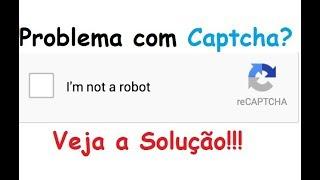 Como resolver problemas com CAPTCHA