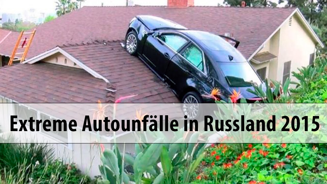 Extreme Autounflle In Russland - Videos 2015 - Youtube-8764