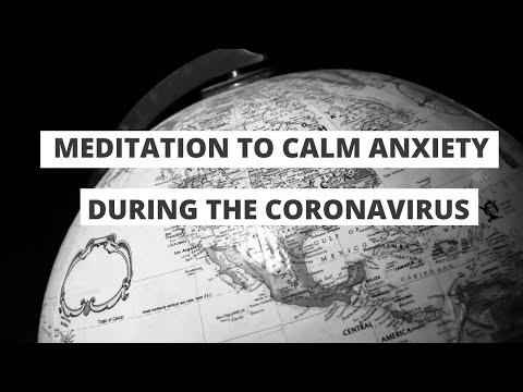 CALM ANXIETY MEDITATION FOR CORONAVIRUS
