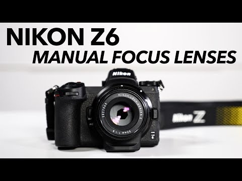 Nikon Z6 Using Manual Focus Lenses. Good Or Bad?