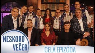 Silvestrovský špeciál Neskoro Večer 2017 - CELÁ EPIZÓDA