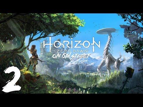 Horizon Zero Dawn on 6th Street Episode 2
