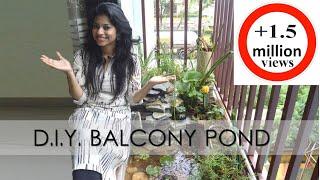 Indian Balcony Makeover DIY on a Budget I  Balcony Pond I Balcony Decorating Ideas India I ASK IOSIS
