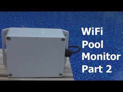 WIFI Pool Temperature Monitor - Part 2