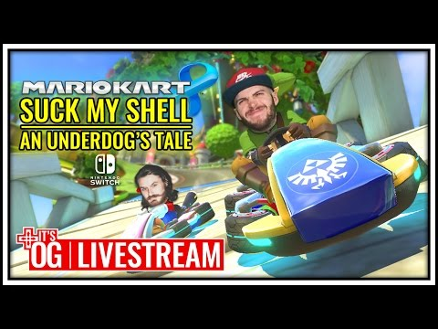 SUCK MY SHELL: An Underdog's Tale - Mario Kart 8 Deluxe LIVE
