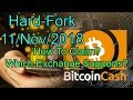 Bitcoin Cash (BCH) Hard Fork | Which Exchange Supports It? How To Claim?
