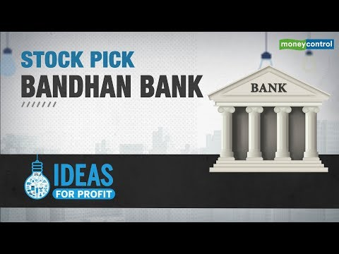 Ideas for Profit | Bandhan Bank