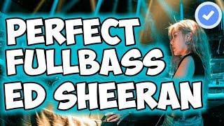 Download lagu DJ PERFECT ED SHEERAN PALING MANTAP BETUL ♫ REMIX FULLBASS TERBARU