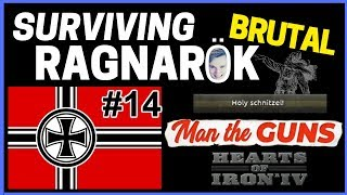 HoI4 - Man The Guns - Challenge Survive BRUTAL Ragnarok! - Part 14 -Another 3 Million Bites The Dust