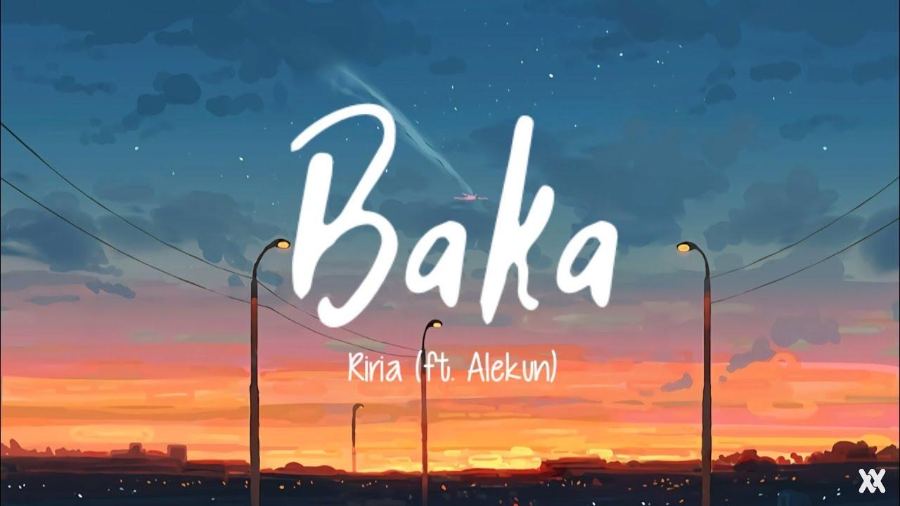 Download ばーか Baka - Covered by. Riria りりあ (ft. Alekun あれくん) Lyrics