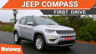 Jeep Compass | First Drive | Motown India