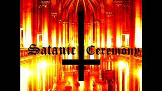 Satanic Ceremony - Summoning Satan