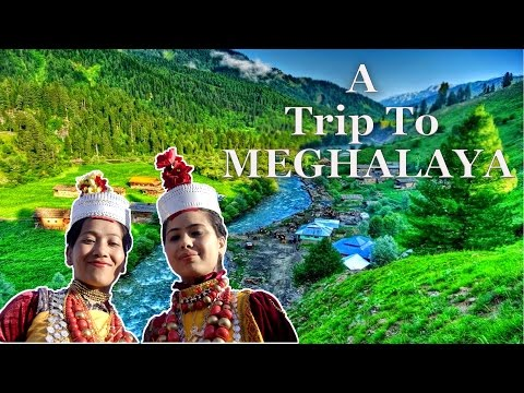 What To See In India? - Meghalaya -