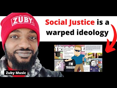 social-justice-is-a-warped-ideology---@zuby