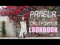 Pamela in California LOOKBOOK~
