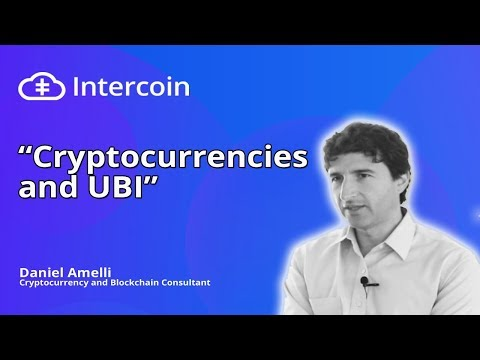 UBI, Digital Identity and Cryptocurrency.