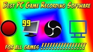 Best PC Game Recording Software for all games 2018