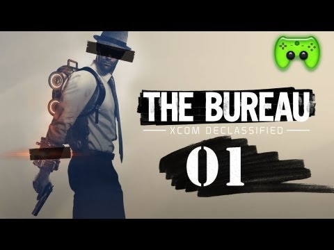 THE BUREAU # 01 - Wir werden angegriffen «» Let's Play The Bureau - XCOM Declassified | HD