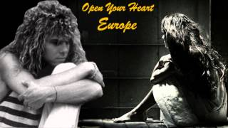 Europe: Open Your Heart