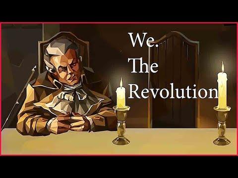 We. The Revolution  ➤ Прохождение 25 ➤ БОЛЬШАЯ ИГРА.