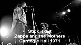 Zappa and the Mothers - Stick it out - 1971 Carnegie Hall