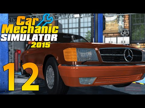 Car Mechanic Simulator 2015 #12| Dat Merc