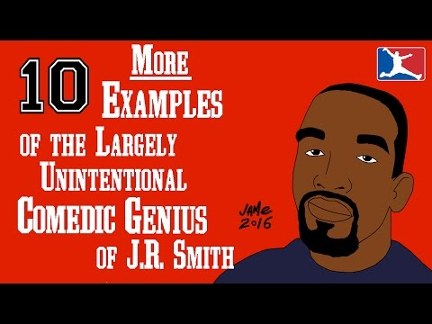 10 MORE Examples of the Largely Unintentional Comedic Genius of J.R. Smith (2nd VIDEO)