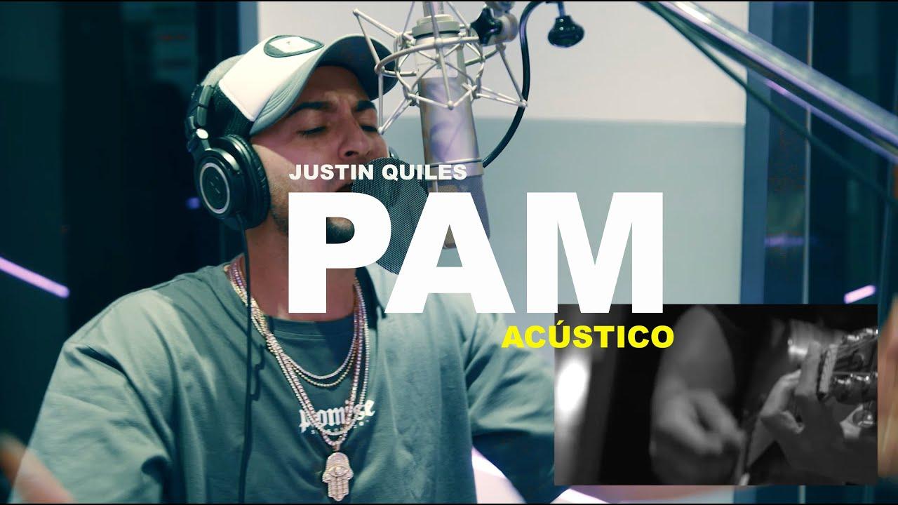 Justin Quiles - PAM (Acústico)