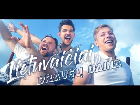 Lietuvaičiai - Draugų daina (2019)