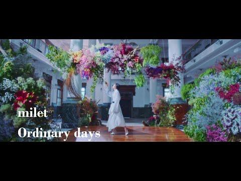 milet「Ordinary days」Music Video(日本テレビ系水曜ドラマ「ハコヅメ~たたかう!交番女子~」主題歌)