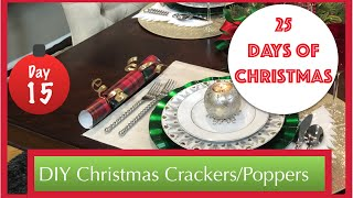 DIY Christmas Crackers/Christmas Poppers | 15th Day of Christmas 2015!