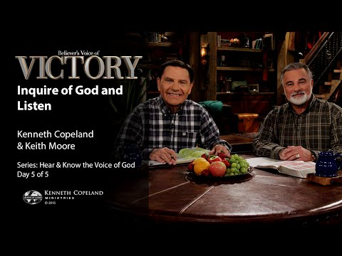 Inquire of God and Listen with Kenneth Copeland and Keith Mo