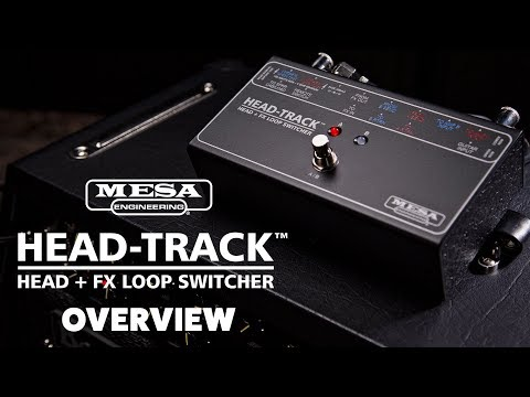 MESA/Boogie Head-Track™ Head and FX Loop Switcher Overview