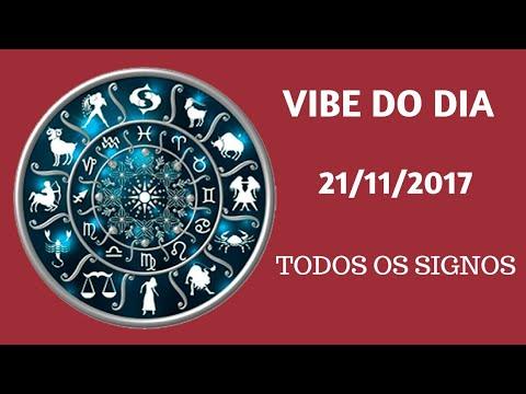 VIBE DO DIA 21/11/17 - TODOS OS SIGNOS