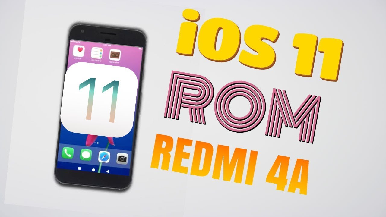 [EXCLUSIVE] iOS 11 ROM For Redmi 4A | BEST UI ROM EVER