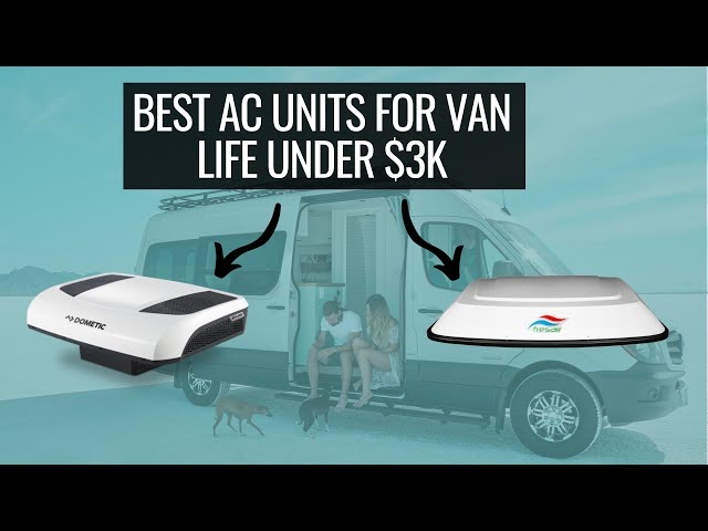 BEST OFF GRID AC UNIT FOR VAN LIFE UNDER $3K | Dometic RTX 2000 vs Fresair