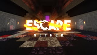 Crainer's Escapes: Behind the NETHER Escape (8) [+ Download]