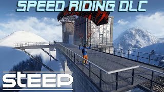 Steep Speed Riding Gameplay | Steep Extreme Pack DLC Gameplay