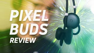 Pixel Buds Review - In one ear, out the other