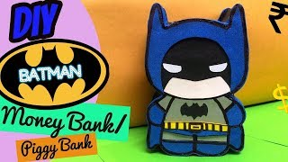 DIY Batman MONEY bank / Piggy bank || Tutorial