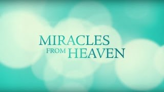 Trailer oficial de Miracles From Heaven (Propiedad de Sony Pictures Entertainment)