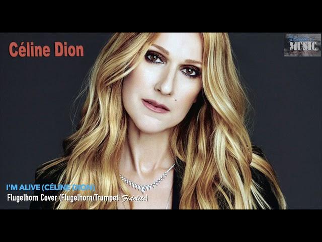 I'm Alive (Céline Dion) - Flugelhorn Cover