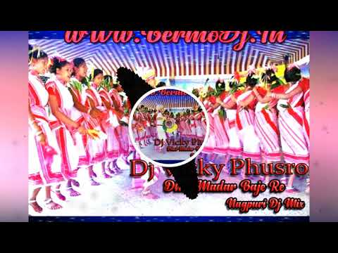 Dhol Mandar Baje Re -Nagpuri Dehati Mix- Dj Vicky Phosro - BermoDj.In