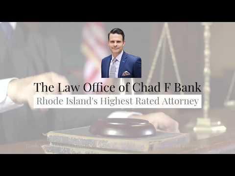 Rhode Island Criminal Defense Attorney Chad F Bank - RI DUI Lawyer